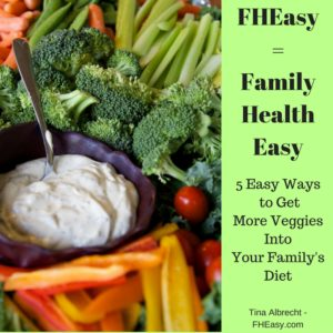 5 Ways to Get Veggies Into Your Kids