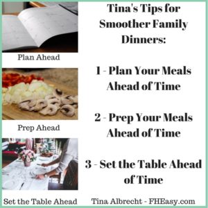 3 Ways To Make Family Dinner Smoother